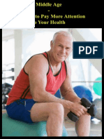 Middle Age - The Time to Pay More Attention to Your Health