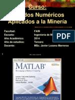 Metodos Numericos Aplicados a La Mineria - MATLAB Parte 1 (1)