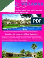 Les Avantages de La Réservation d'Un Séjour Exclusif Location Villa à Majorque