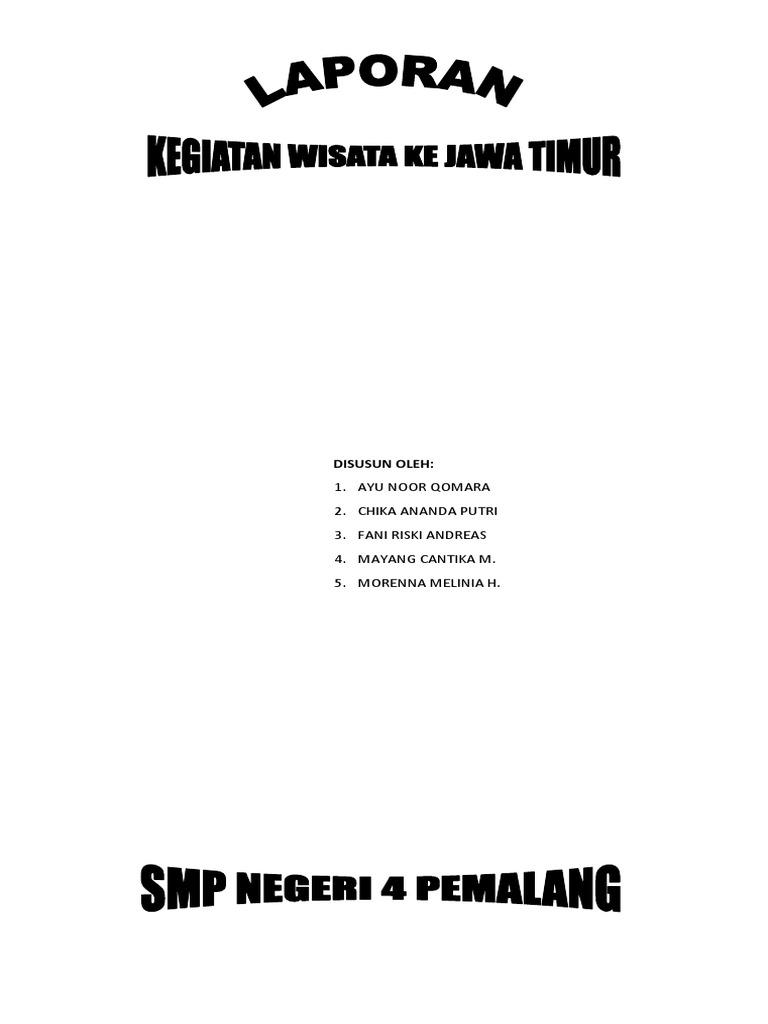 Contoh Laporan Study Tour Ke Malang Jatim Park 2 Kumpulan Contoh Laporan