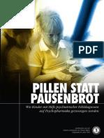 Pillen Statt Pausenbrot Wie Kinder Mit Psychiatrischen Fehldiagnosen Auf Psychopharmaka Gezwungen Werden