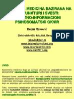 Dr Dejan Rakovic - Holisticka Medicina Bazirana Na Akupunkturi i Svesti
