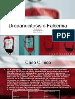 Drepanocitosis o Falcemia..Grupo Lactato, Sandra, Karen, Claudina.