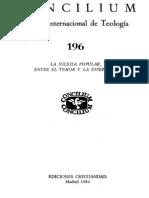 Concilium 196 - Iglesia Popular Entre El Temor y La Esperanza]