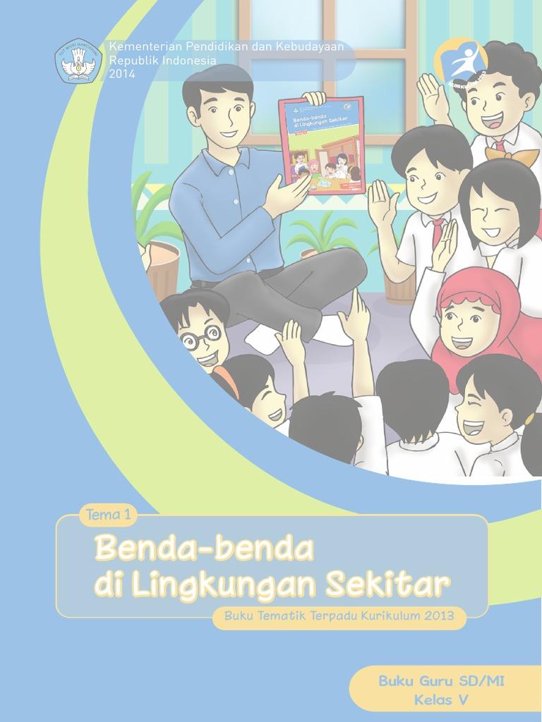 Buku Guru Kls V Tema 1 Benda Benda Di Lingkungan Sekitar