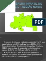 Trabalho Infantil No Brasil – Região Norte