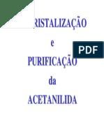 9 - Recristalização Da Acetanilida LIC 2007