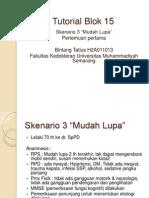 Bintang Tatius H2A011013 Tutorial Blok 15 Sken 3
