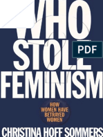 Christina Hoff-Sommers Who Stole Feminism How Women Have Betrayed Women 1994