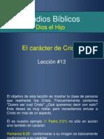 13 Elcaracterdecristo 121031171007 Phpapp02
