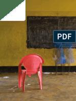Banerjee, A; Duflo, E. Why Aren't Children Learning. World Bank.