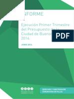 """Informe """"Ejecución Primer Trimestre del Presupuesto de CABA para 2014"""""""