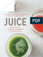 Juice by Carly de Castro, Hedi Gores and Hayden Slater - Recipes