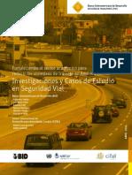 Fortaleciendo al sector académico para reducir los siniestros de tránsito en América Latina (BID-CIFAL, 2014)