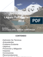 Retroceso Glaciar Laguna Palcacocha Huaraz
