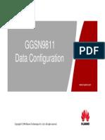 3. OWD000201 GGSN9811 Data Configuration ISSUE2.0