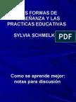 LAS FORMAS DE ENSEÑANZA Y LAS PRACTICAS EDUCATIVAS