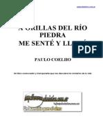 Coelho, Paulo - A Orillas Del Río Piedra Me Senté y Lloré