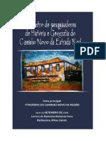 Anais do Encontro de Pesquisadores de História e Geografia do Caminho Novo da Estrada Real