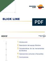 Slick Line