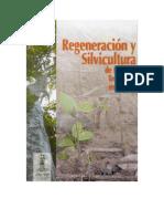 Regeneracion y Silvicultura de Bosques Tropicales en Bolivia