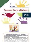 tescnicasgrafoplasticas-130622085845-phpapp01