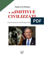 Claude LeviStrauss Primitivi e Civilizzati