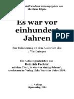 Koepke, Matthias - Es War Vor Einhundert Jahren; Ein Aufsatz Von Heinrich Fechter Aus Dem Jahre 1954,
