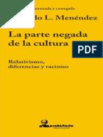 MENÉNDEZ, Eduardo. La Parte Negada de La Cultura