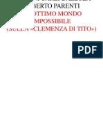 CARLI BALLOLA PARENTI - Un Ottimo Mondo Impossibile (Sulla «Clemenza Di Tito»)