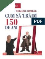 Mikhail Tombak - Cum Sa Traim 150 de-Ani
