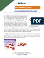 Conjunto de Ceramica Ceramic Pan (9 Peças)