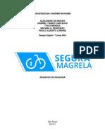 Segura Magrela - Registro de Pesquisa