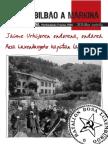 Jaime Urkijoren Memoriak Desde Bilbao a Marquina