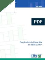 Informe - Resultados de Colombia en Timss 2007