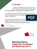 Kapitel 1 - Allgemeine Grundlagen Des Marketing (Teil 1)