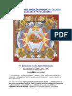 Parintele Mucenic Ilarion Felea Despre Lucrarile Harului Sfantului Duh