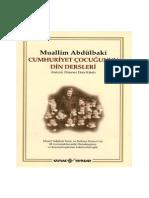 Abdülbaki Gölpınarlı - Cumhuriyet Cocugunun Din Dersleri