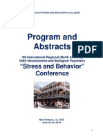 "Conference Final Program and Abstract Book - 4th International Regional ""Stress and Behavior"" Neuroscience and Biopsychiatry Conference (North America), June 22-24, 2014, New Orleans, LA, USA"