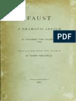 Adalbert Von Chamisso - Faust - A Dramatic Sketch