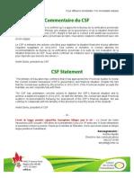 Réaction du Conseil scolaire fransaskoises à la demande du gouvernement de demander une vérification comptable des finances du CEF à la vérificatrice provinciale par interim.