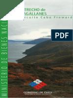 Estrecho de Magallanes Circuito cabo Froward - Ruta 50