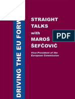 Driving the EU Forward – Straight Talks with Maroš Šefčovič Sample