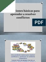 Condiciones Básicas Para Aprender a Resolver Conflictos