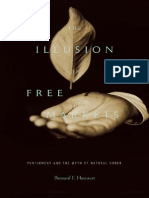 Bernard, Harcourt (2011) the Illusion of Free Markets Punishment and the Myth of Natural Order