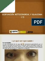 Disfunción Mitocondrial y Glaucoma