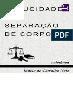 Inacio de Carvalho Neto - Caducidade Da Separacao de Corpos