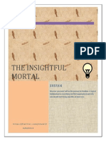 The Insightful Mortal