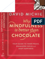 David Michie - Why Mindfulness is Better Than Chocolate (Extract)