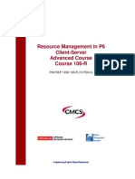 Resource Management in P6 Client-Server Advanced Course Course 106-R